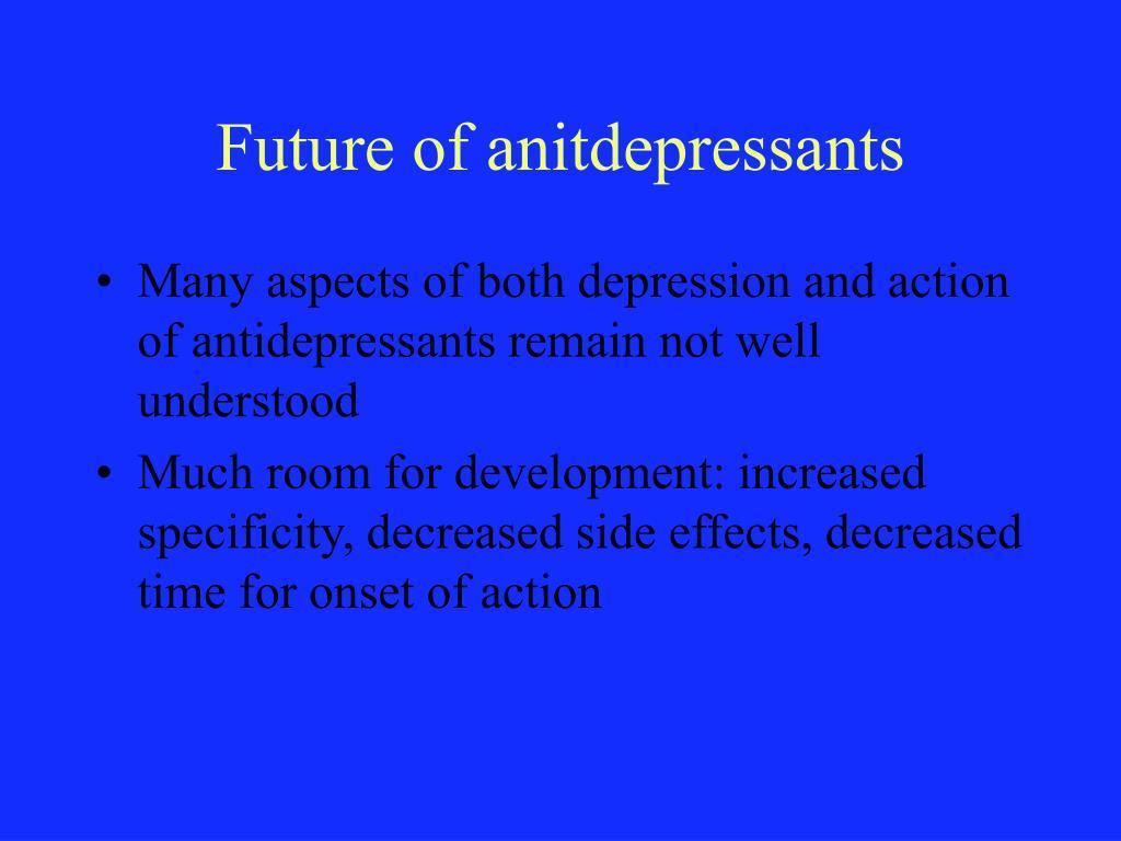 Future of anitdepressants