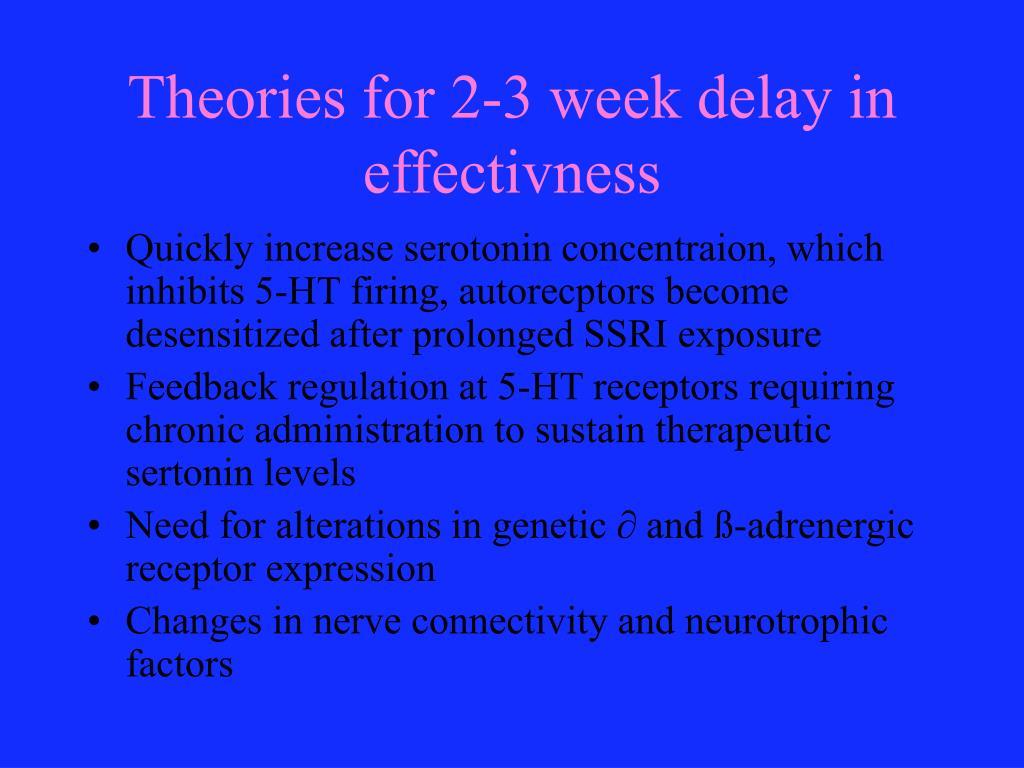 Theories for 2-3 week delay in effectivness