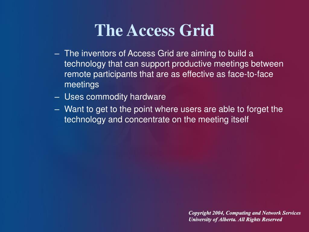 The Access Grid