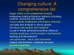 changing culture a comprehensive list