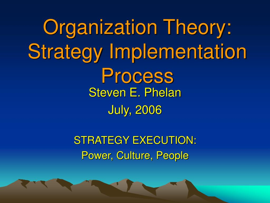 organization theory strategy implementation process
