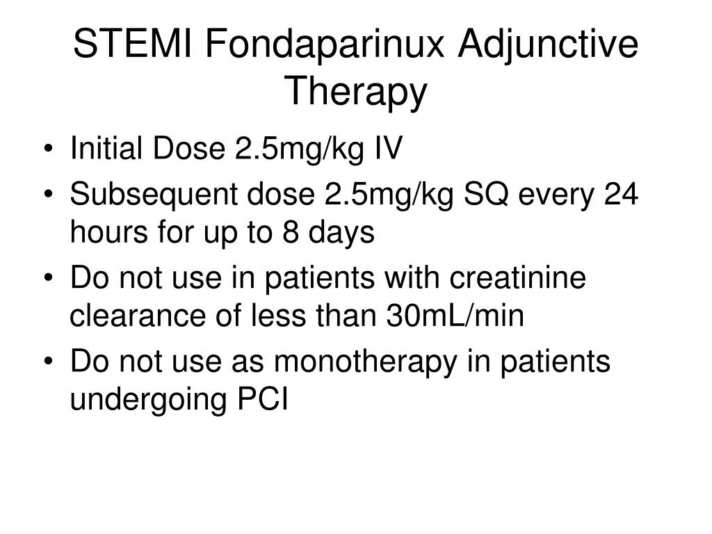 STEMI Fondaparinux Adjunctive Therapy