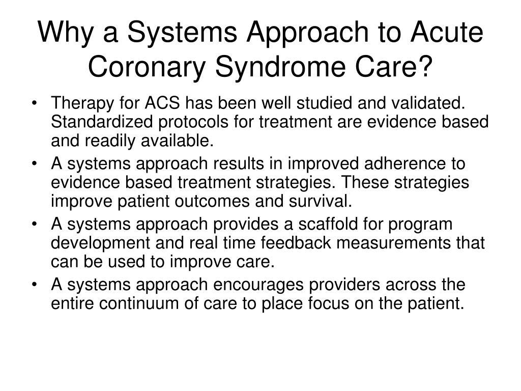 Why a Systems Approach to Acute Coronary Syndrome Care?