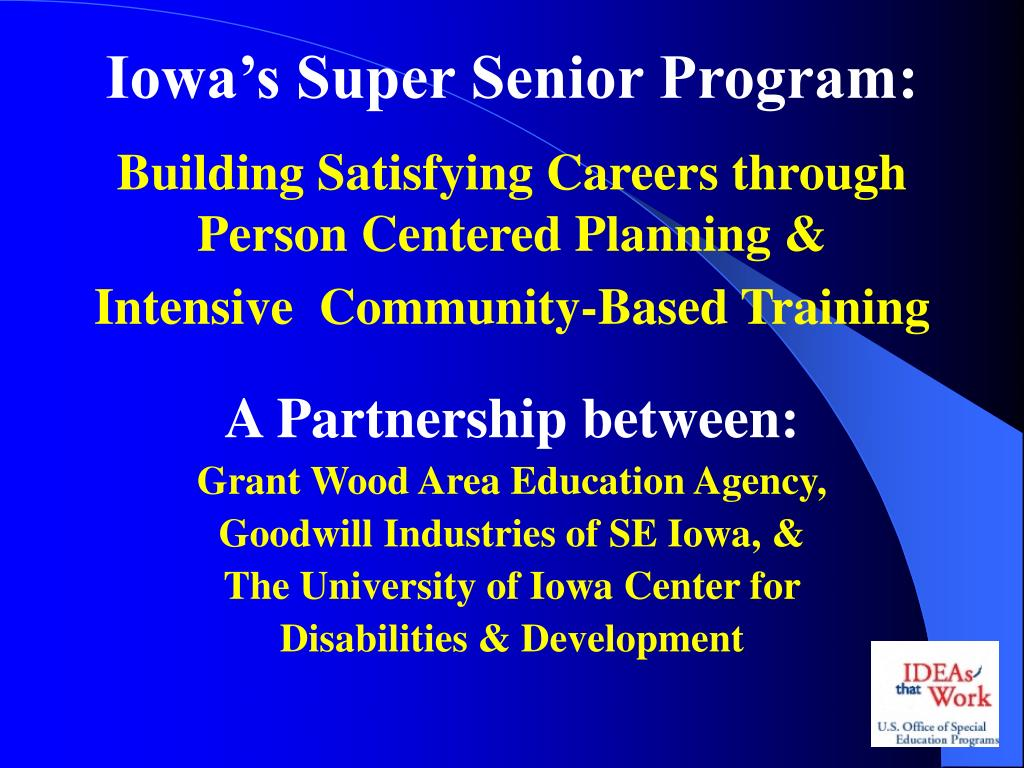 Iowa's Super Senior Program: