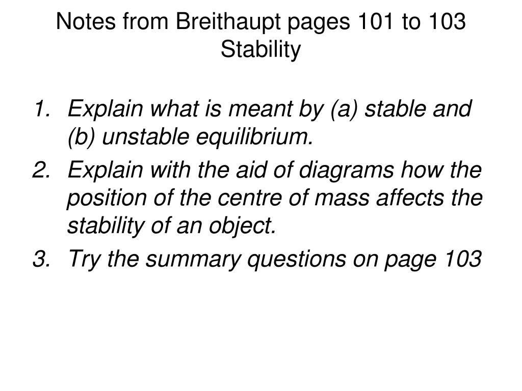 Notes from Breithaupt pages 101 to 103