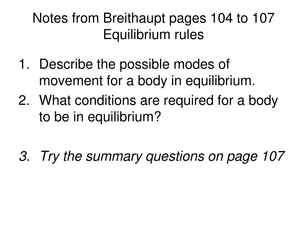 Notes from Breithaupt pages 104 to 107