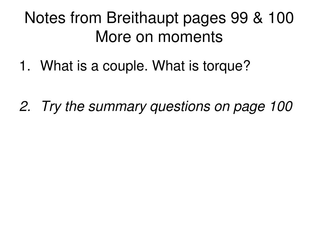 Notes from Breithaupt pages 99 & 100