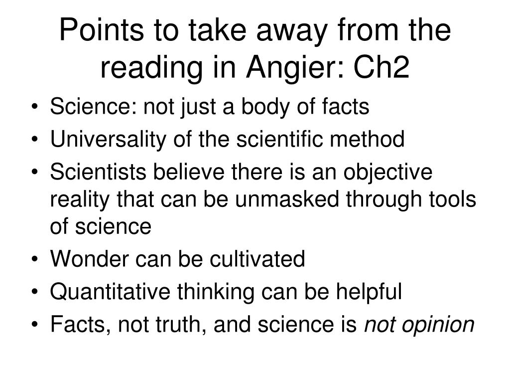 Points to take away from the reading in Angier: Ch2