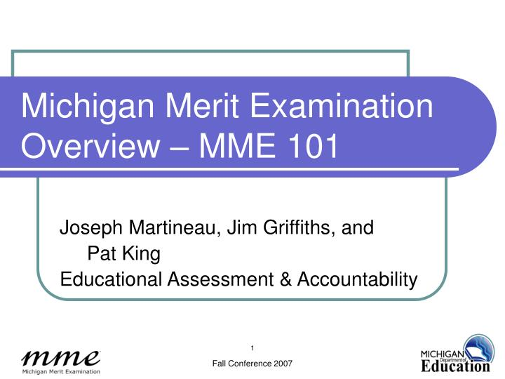 Michigan merit examination overview mme 101 l.jpg