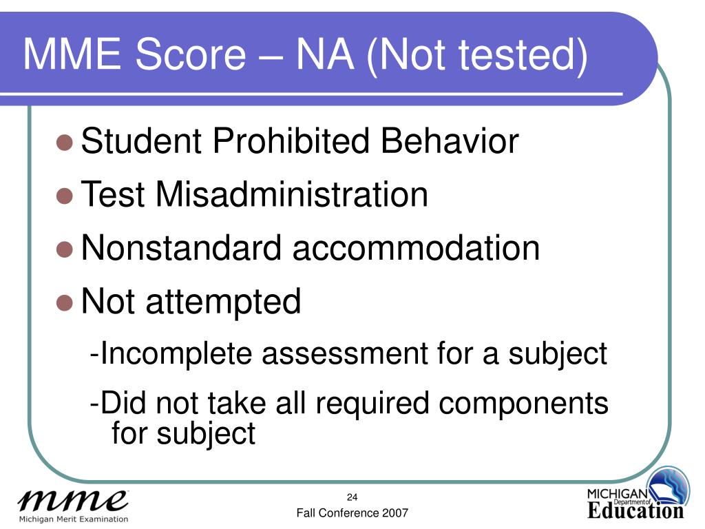 MME Score – NA (Not tested)