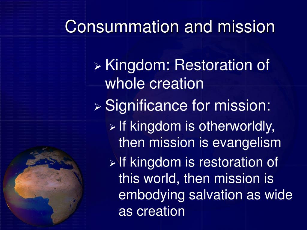 Consummation and mission