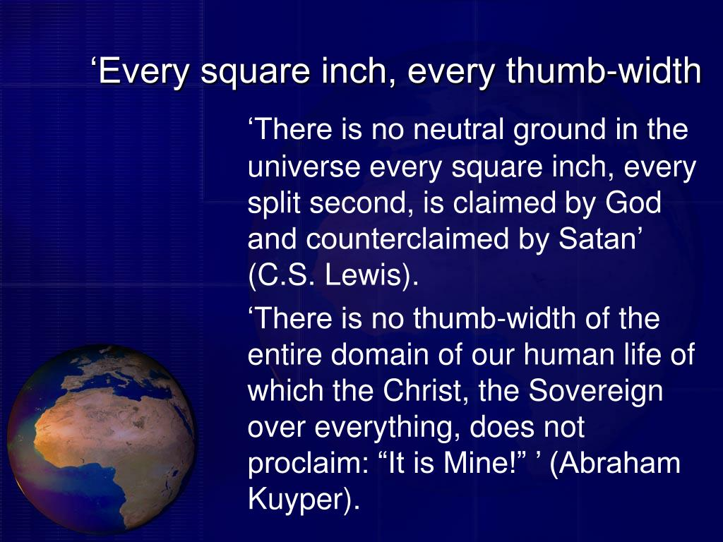 'Every square inch, every thumb-width