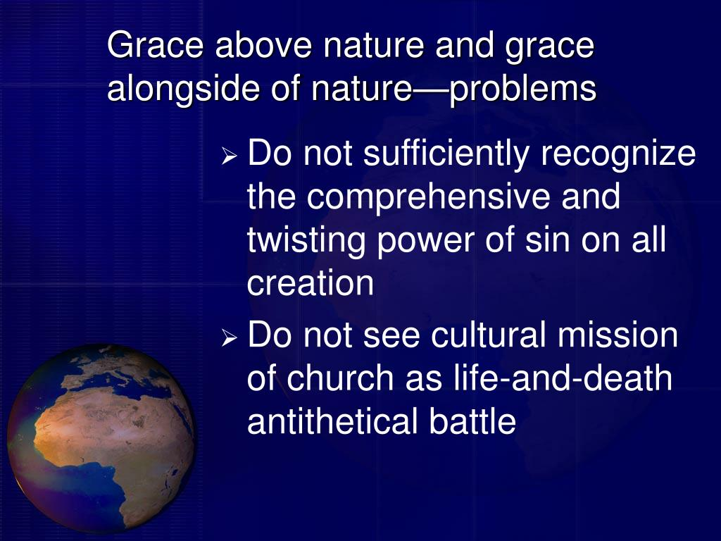 Grace above nature and grace alongside of nature—problems