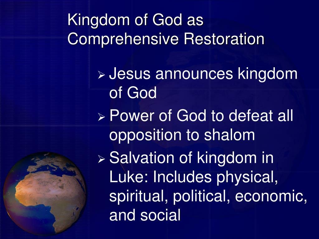 Kingdom of God as Comprehensive Restoration