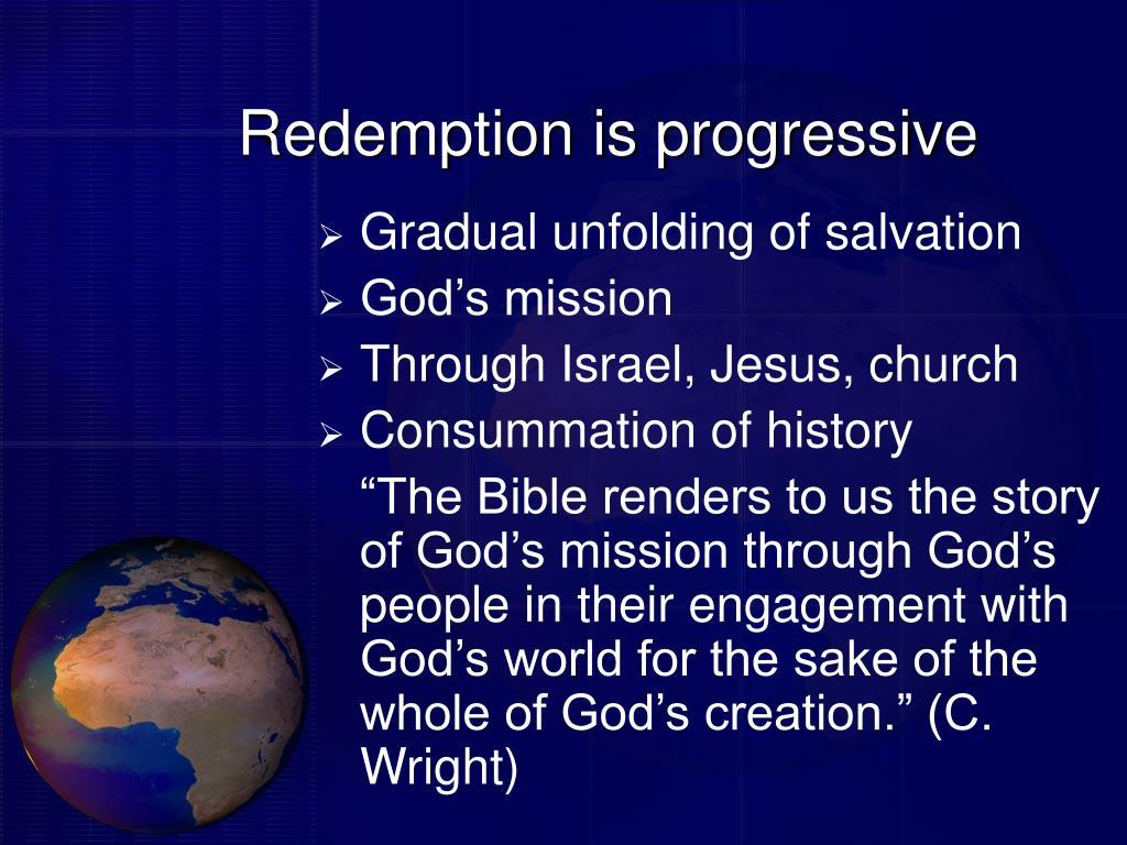 Redemption is progressive