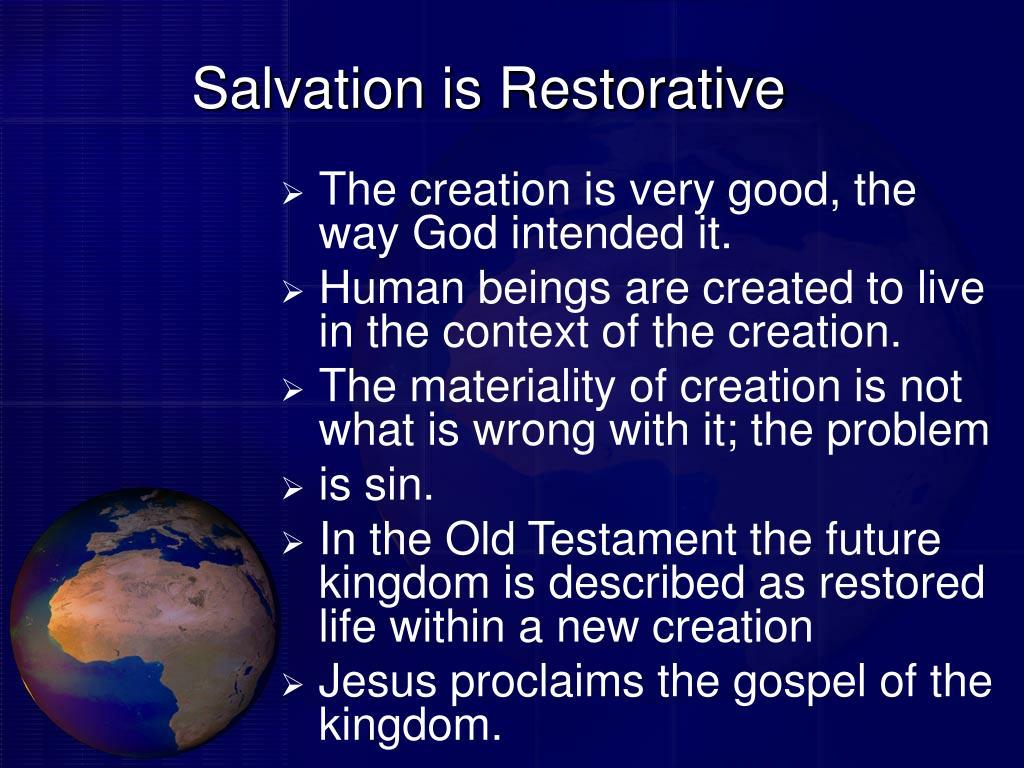 Salvation is Restorative