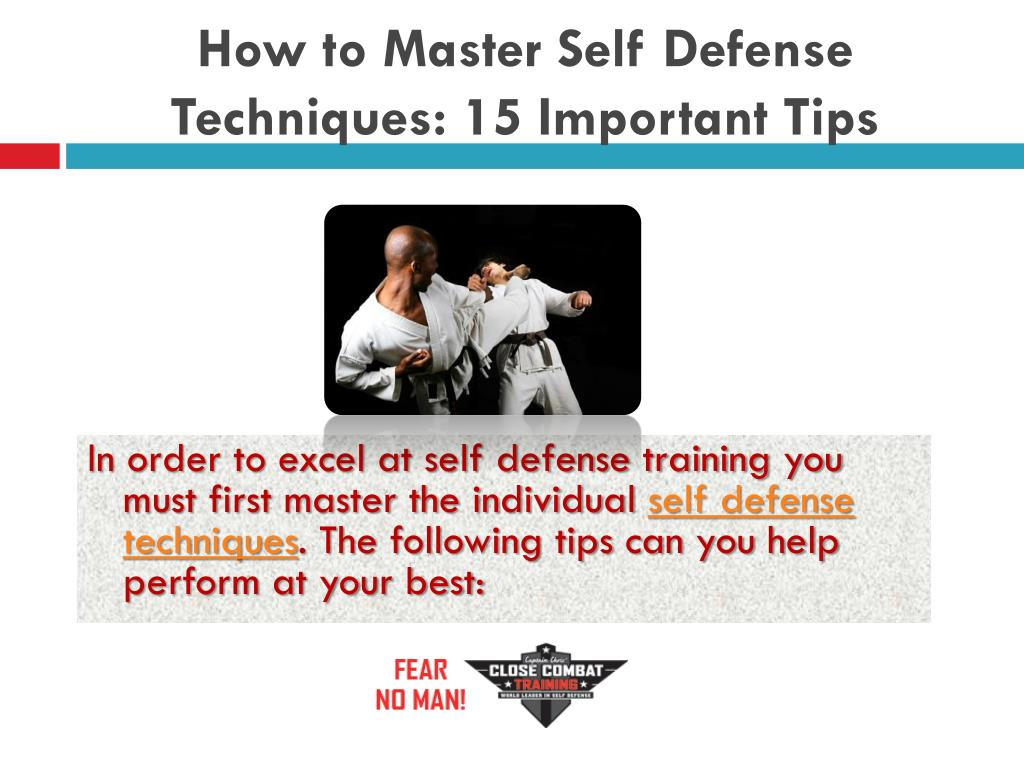 How to Master Self Defense Techniques: 15 Important Tips