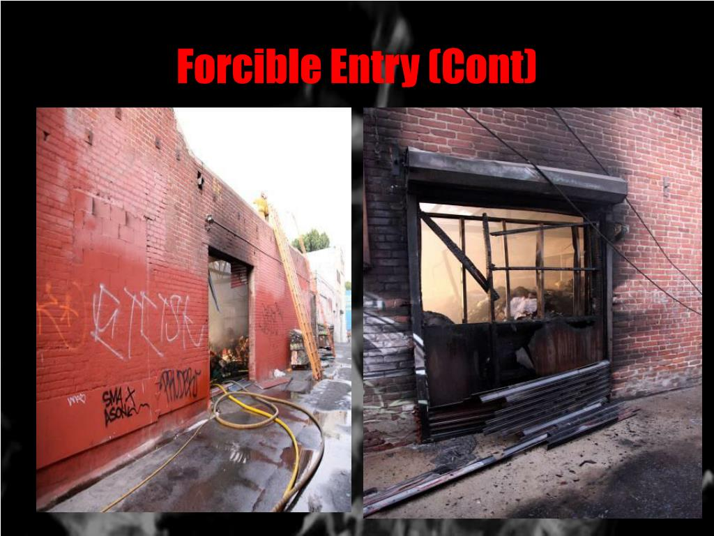 Forcible Entry (Cont)