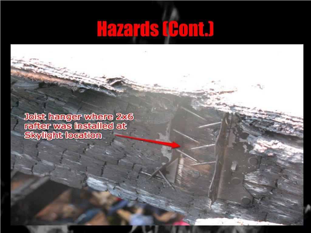 Hazards (Cont.)