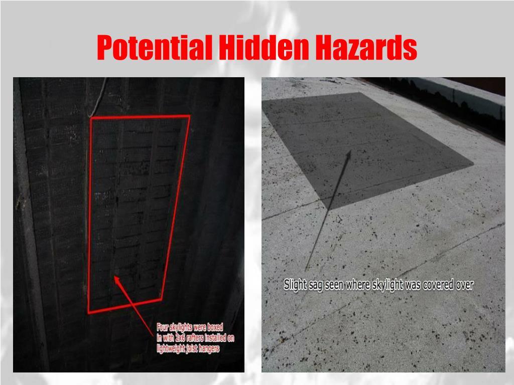 Potential Hidden Hazards