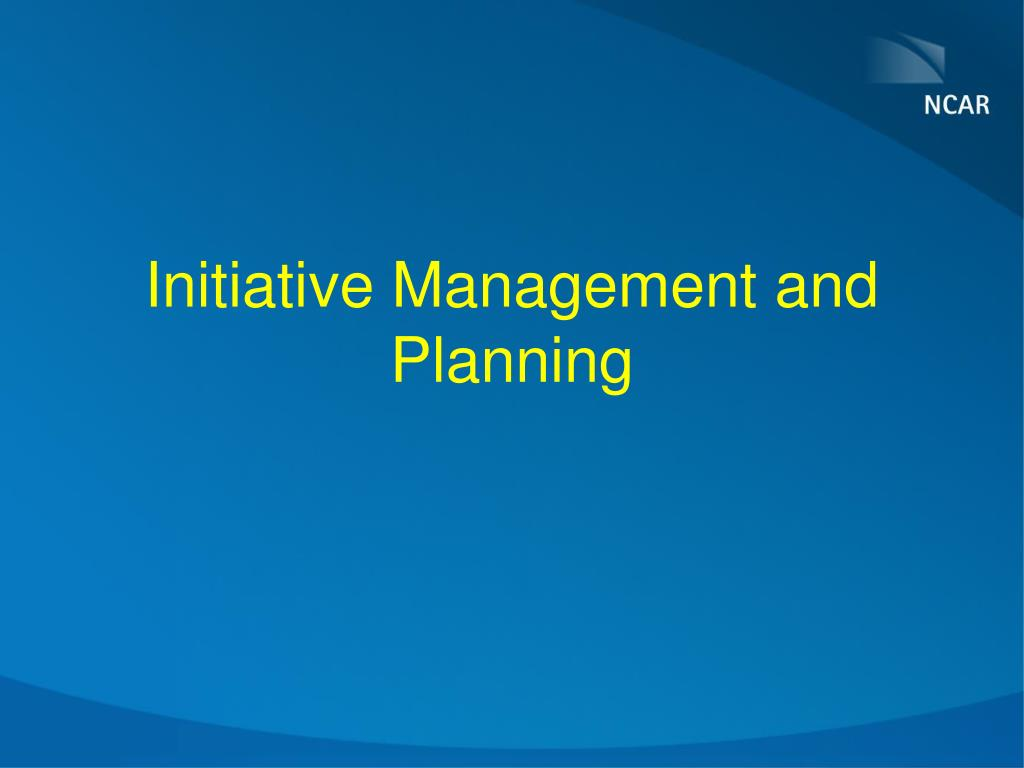 Initiative Management and Planning