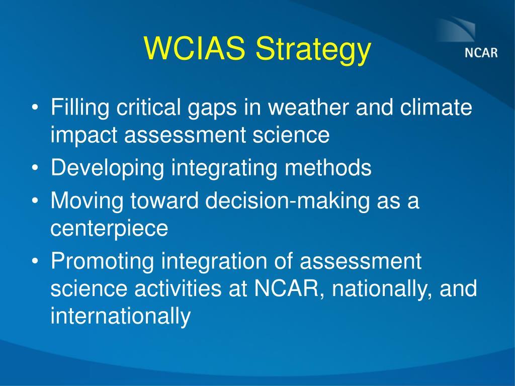 WCIAS Strategy