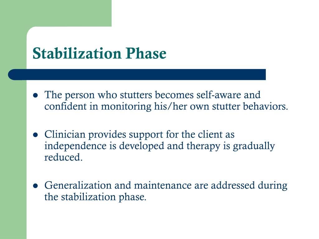 Stabilization Phase