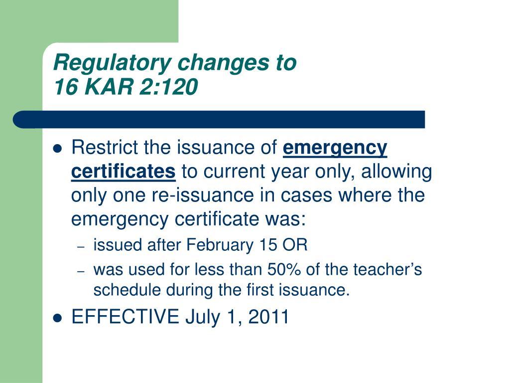 Regulatory changes to