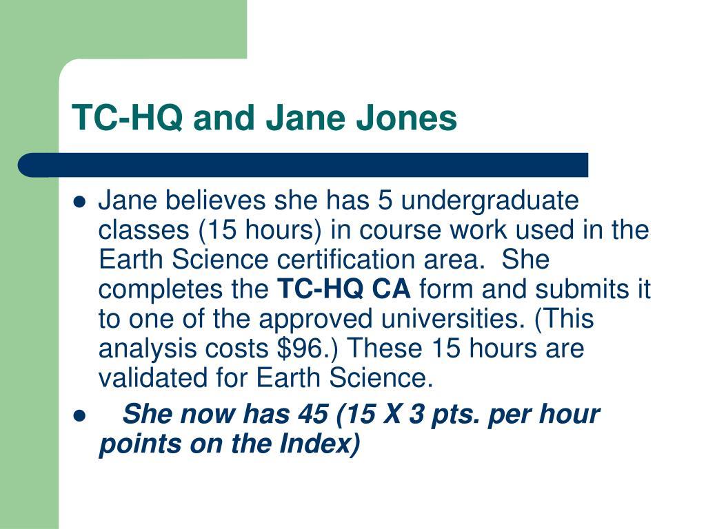 TC-HQ and Jane Jones