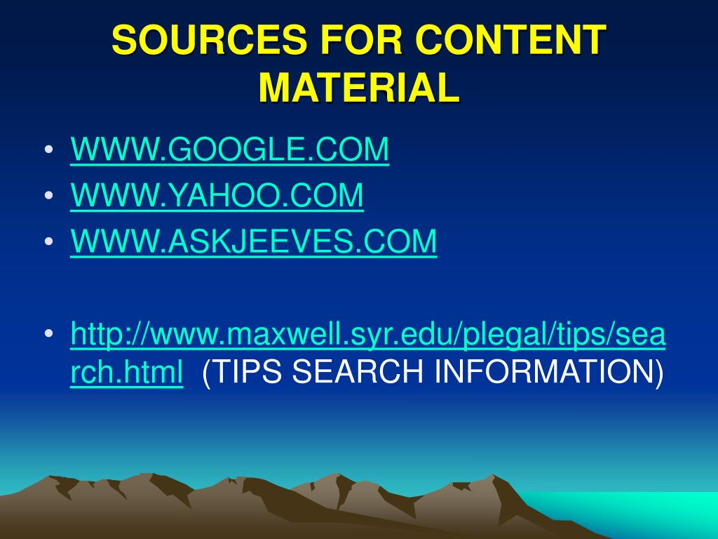 SOURCES FOR CONTENT MATERIAL