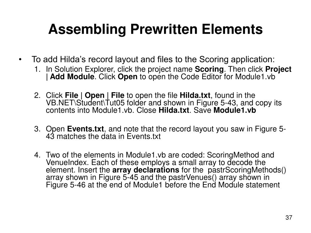Assembling Prewritten Elements