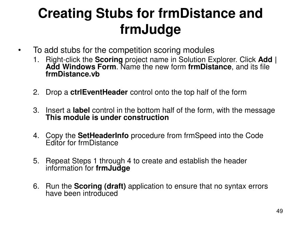 Creating Stubs for frmDistance and frmJudge