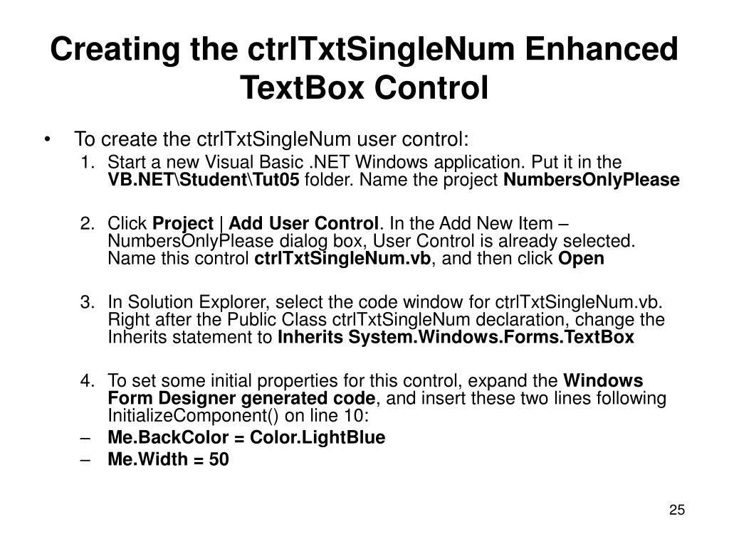 Creating the ctrlTxtSingleNum Enhanced TextBox Control