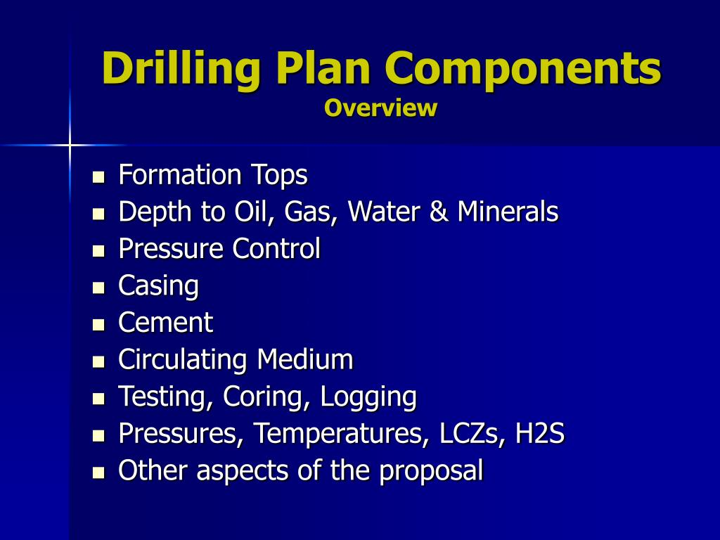Drilling Plan Components