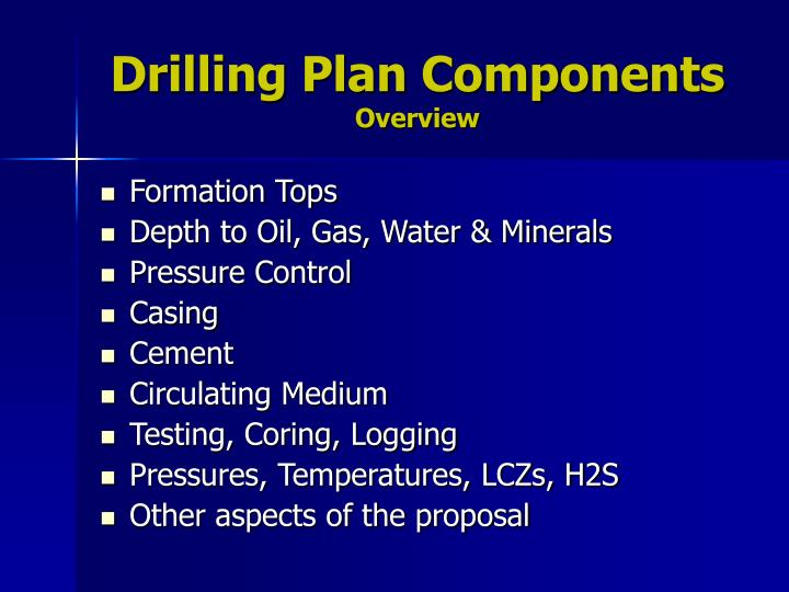 Drilling plan components overview