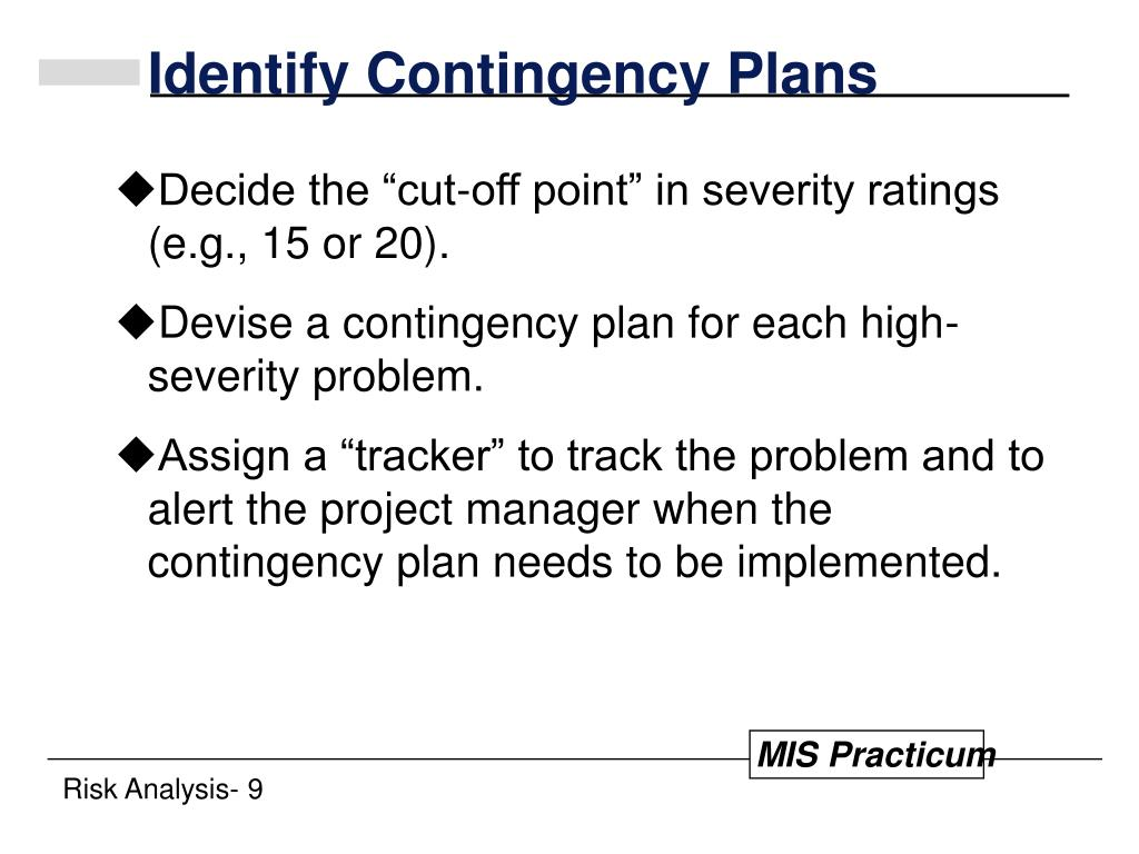 Identify Contingency Plans