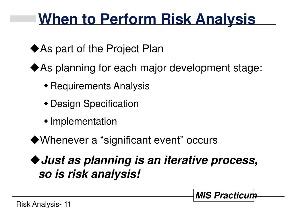 When to Perform Risk Analysis