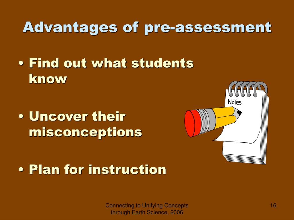 Advantages of pre-assessment