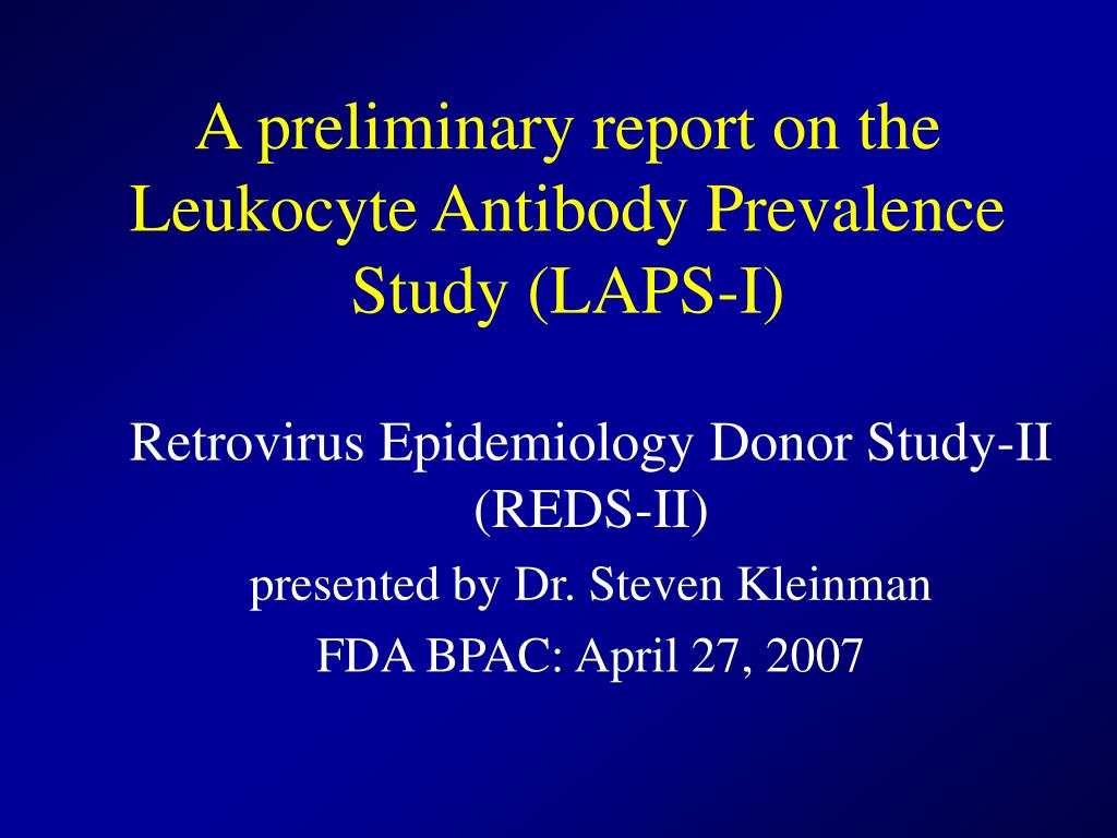 A preliminary report on the Leukocyte Antibody Prevalence Study (LAPS-I)