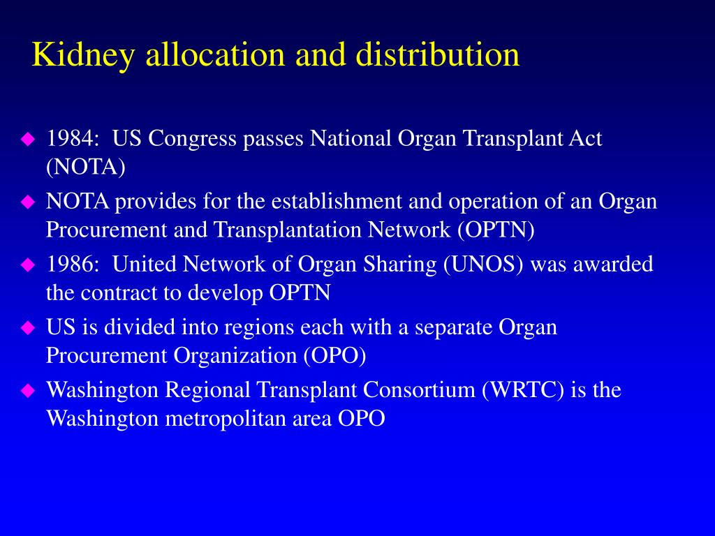 Kidney allocation and distribution