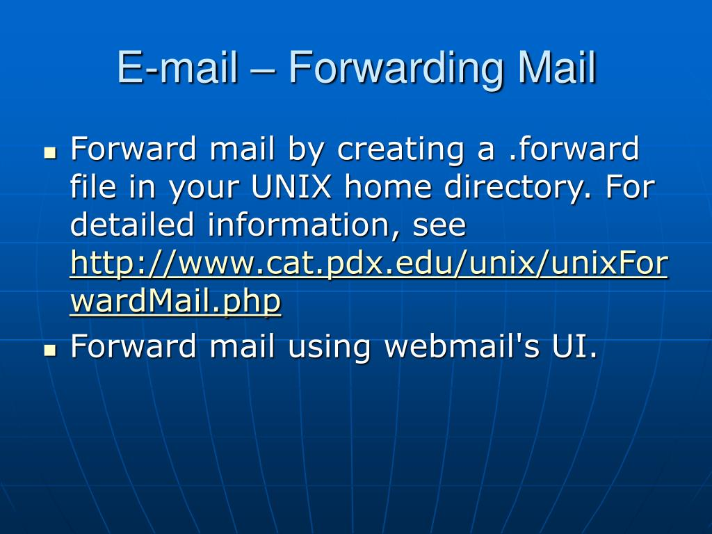 E-mail – Forwarding Mail