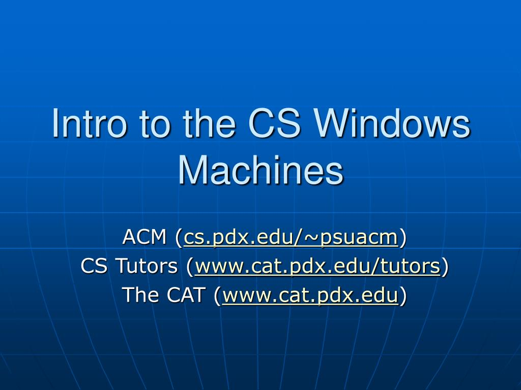 Intro to the CS Windows Machines
