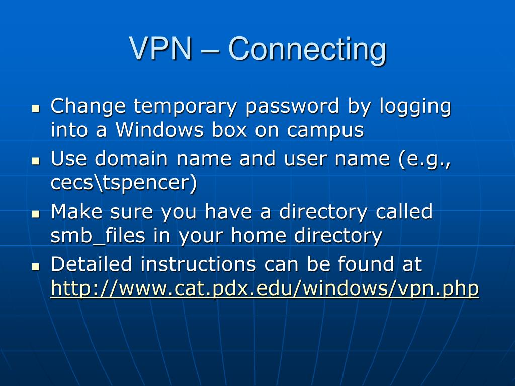 VPN – Connecting