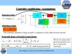 controller conditioning assumptions
