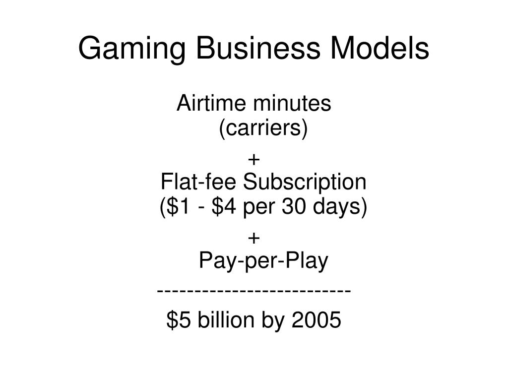 Gaming Business Models