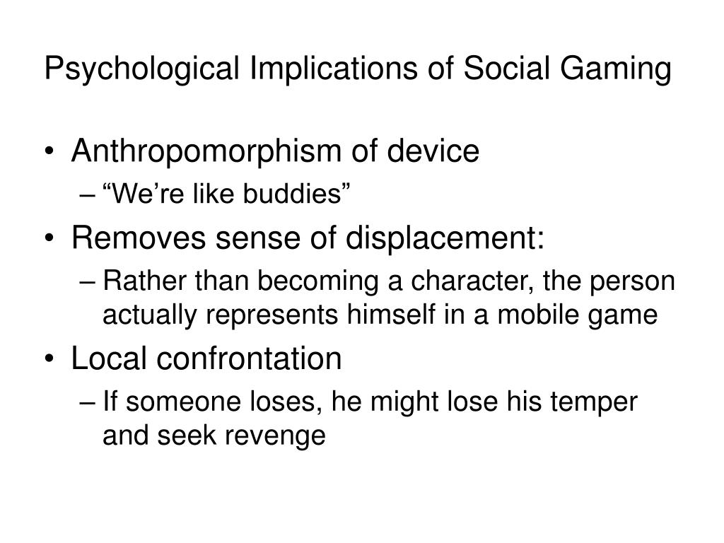 Psychological Implications of Social Gaming