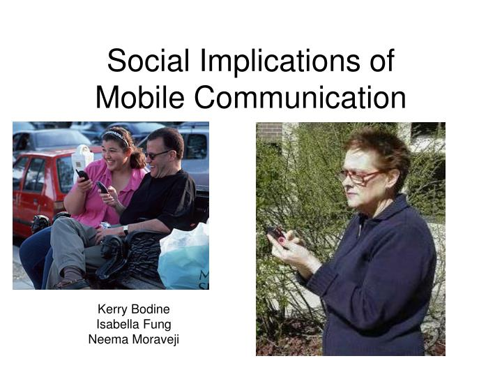 Social implications of mobile communication