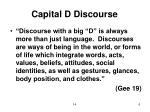 capital d discourse