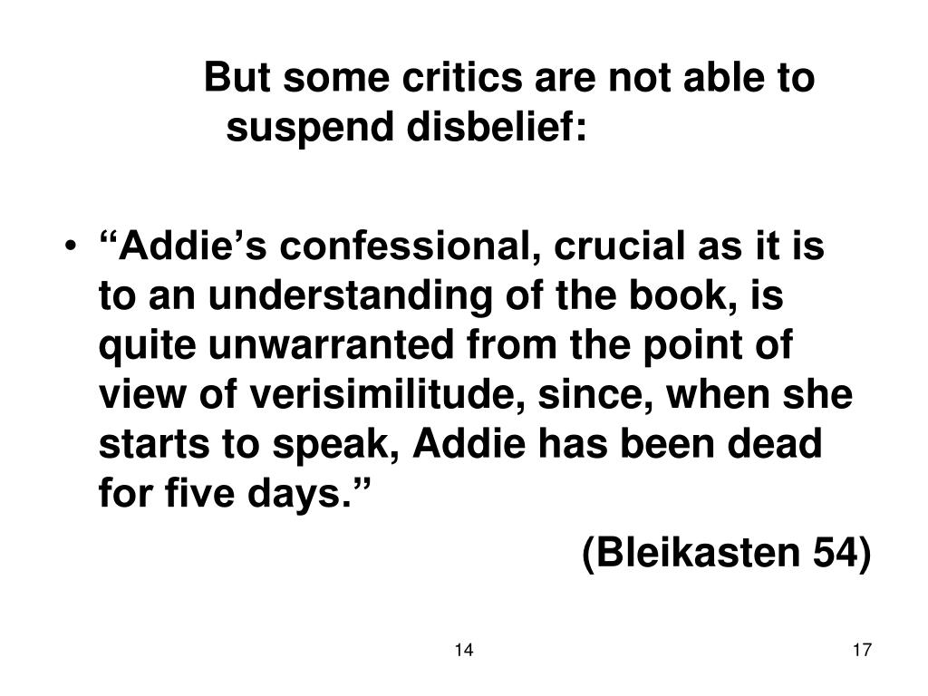 But some critics are not able to suspend disbelief: