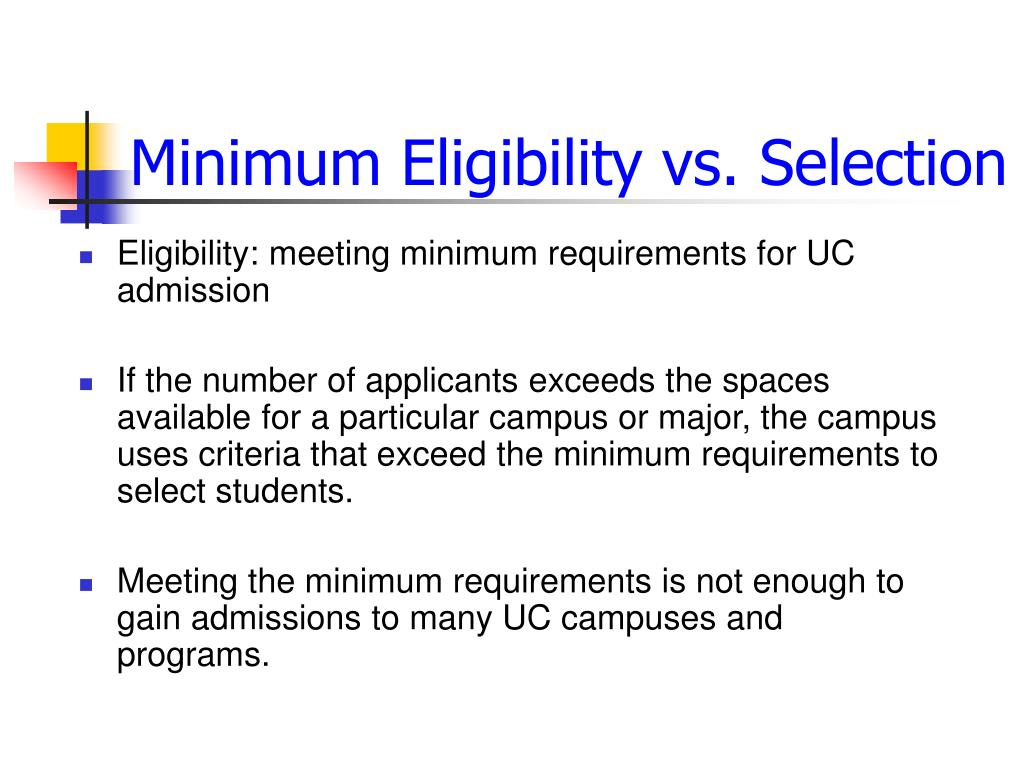 Minimum Eligibility vs. Selection